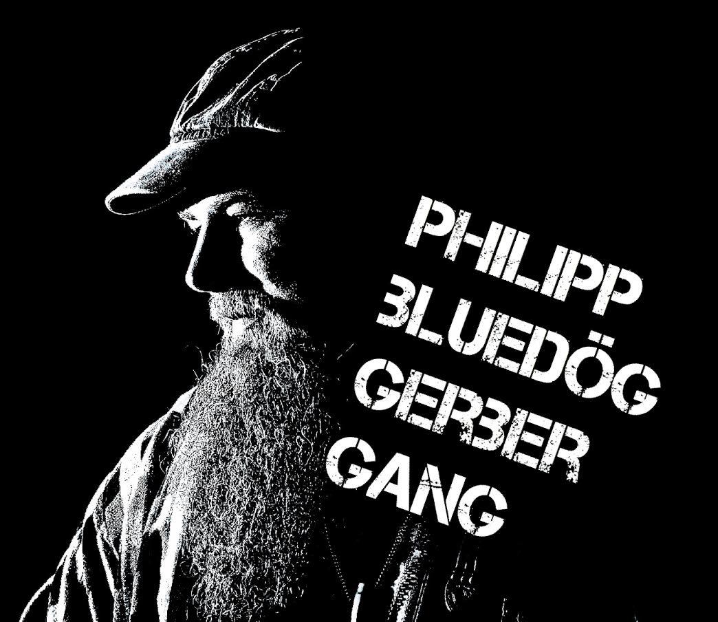 Philipp Bluedög Gerber Gang