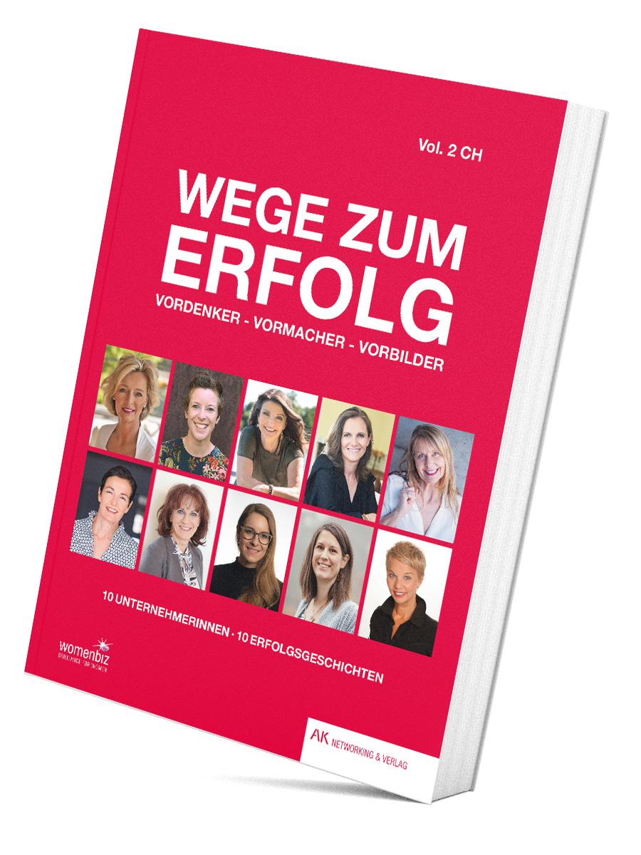 """Buch """"Wege zum Erfolg"""" Vol. 2 mit 10 Unternehmerinnen, die ihre Geschichte erzählen und MUT bewiesen haben."""