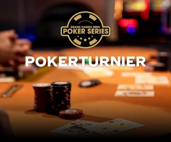 Grand Casino Bern Poker Series - Monatsturnier November 2021